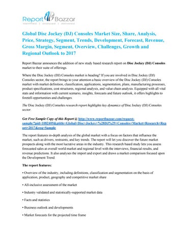 36a166ff9ff Disc Jockey (DJ) Consoles Global Demand Analysis, Key Driven Factors And  Market Scenario To 2017