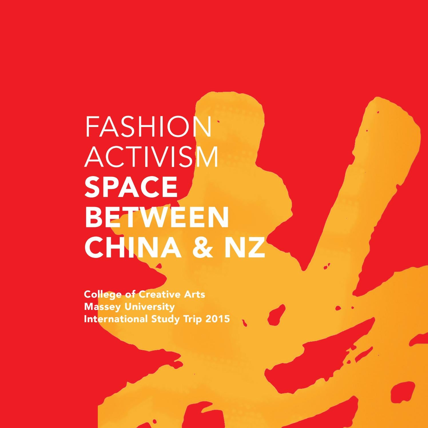 Fashion Activism Space Between China And Nz By Jennifer Whitty Issuu