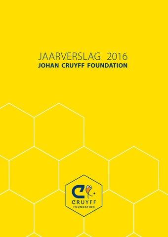 cc056cb8f74 Johan Cruyff Foundation - Jaarverslag 2016 by Johan Cruyff ...
