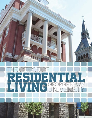 georgetown residential living magazine by residential living