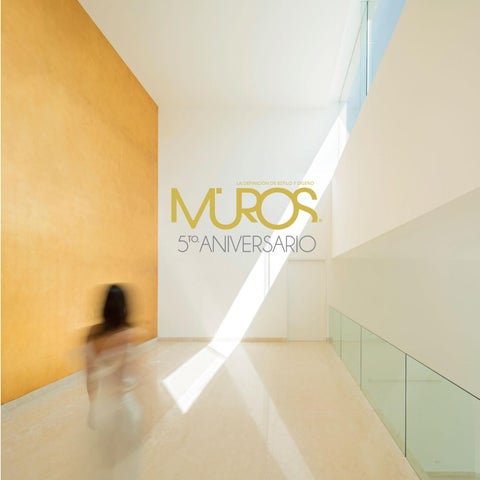 Muros 30 5to aniversario by revista muros la definici n for Decoracion minimalista definicion
