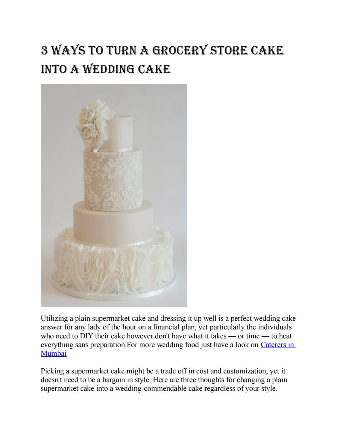 3 ways to turn a grocery store cake into a wedding cake by shaadi ...