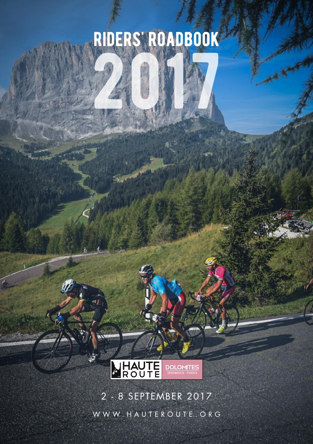 haute route dolomites riders 39 roadbook 2017 by haute route issuu. Black Bedroom Furniture Sets. Home Design Ideas