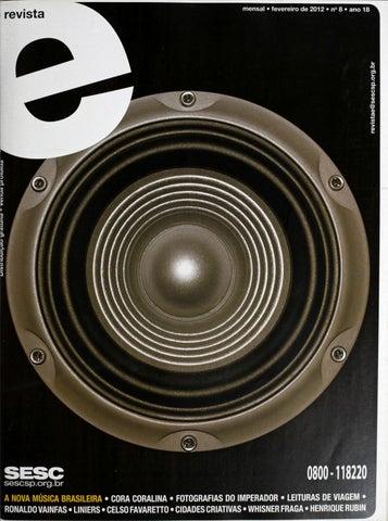 223d048f4 Revista E - Fevereiro de 2012 - ANO 18 - Nº 8 by Sesc em São Paulo ...