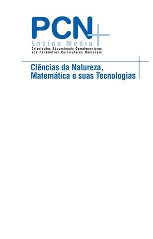 PCN+   Ciências da Natureza, Matemática e suas Tecnologias by ... 893c0e8683