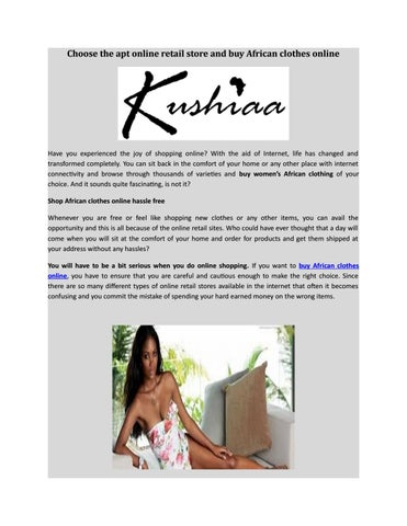 Buy African Clothes Online By Kushiaa African Clothes Issuu