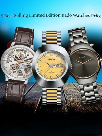 5 Best Selling Limited Edition Rado Watches Price By Prime