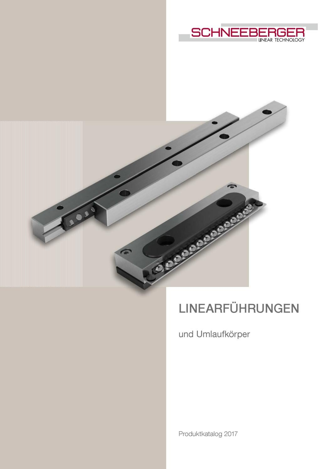 Linear bearings and recalculating units | DE by SCHNEEBERGER AG - issuu