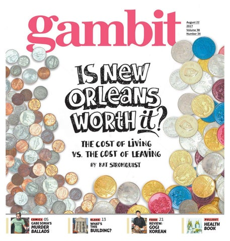 Gambit New Orleans August 22 2017 By