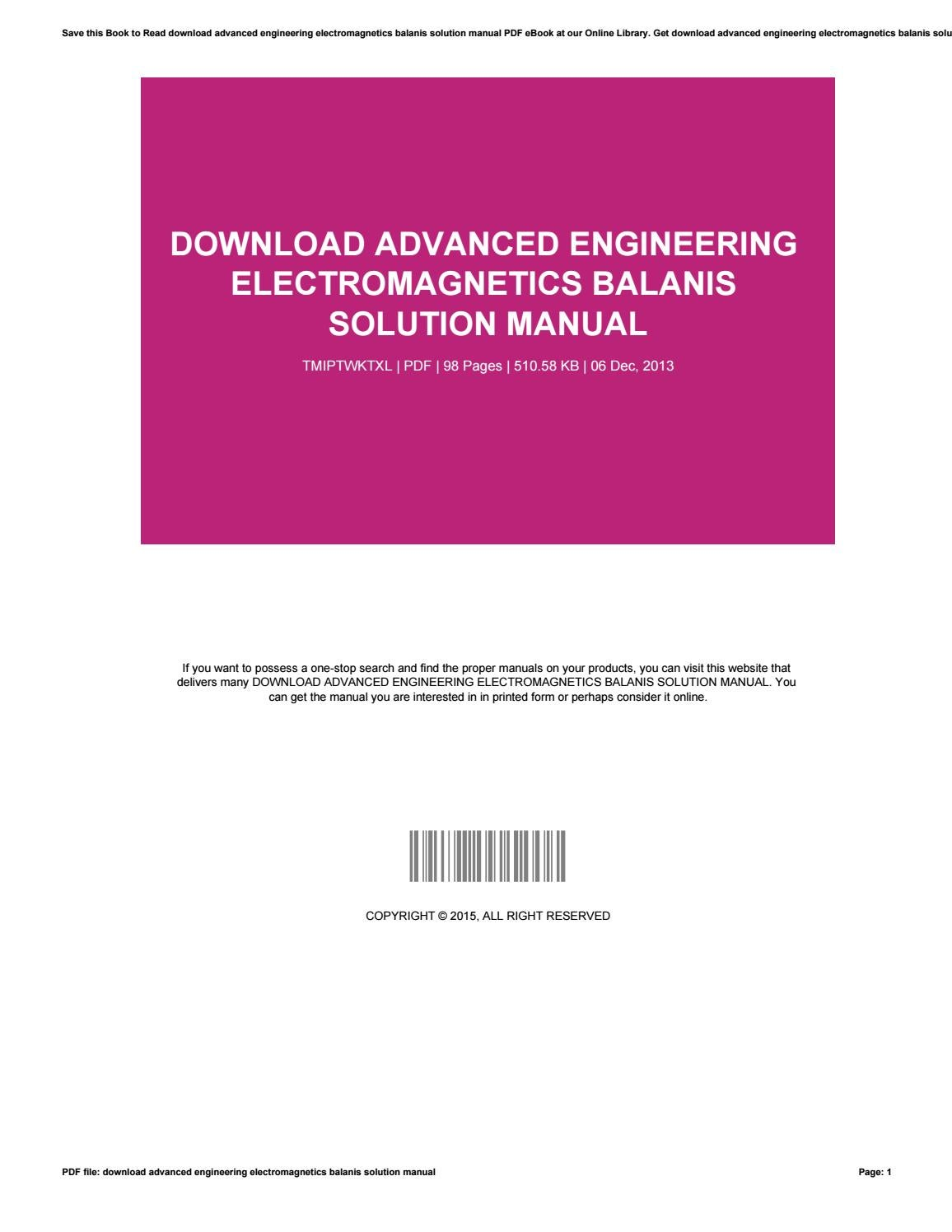 Download advanced engineering electromagnetics balanis solution manual by  DouglasBeall2818 - issuu