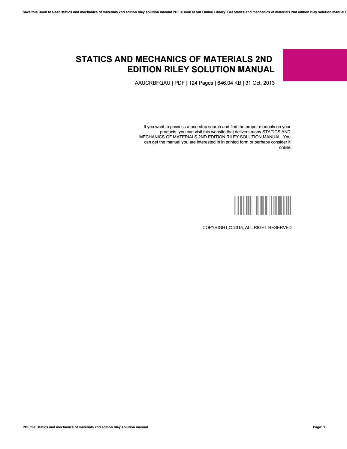 Statics and mechanics of materials 2nd edition riley solution manual by  DouglasBeall2818 - issuu