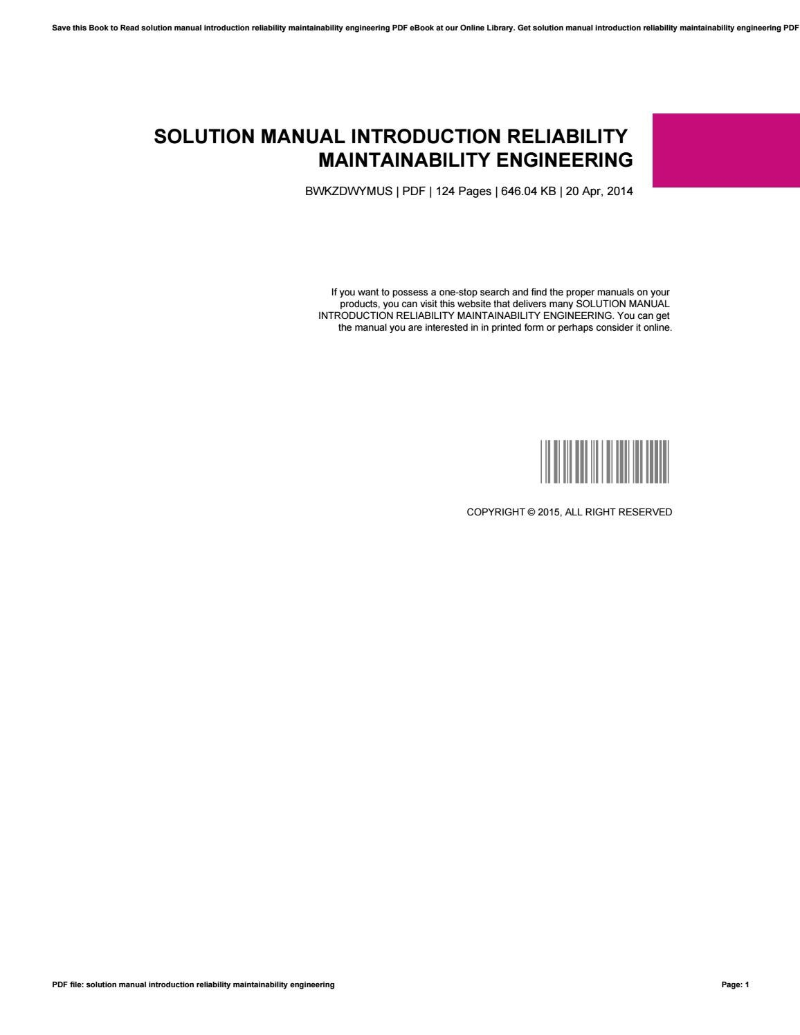Solution manual introduction reliability maintainability engineering by  DouglasBeall2818 - issuu