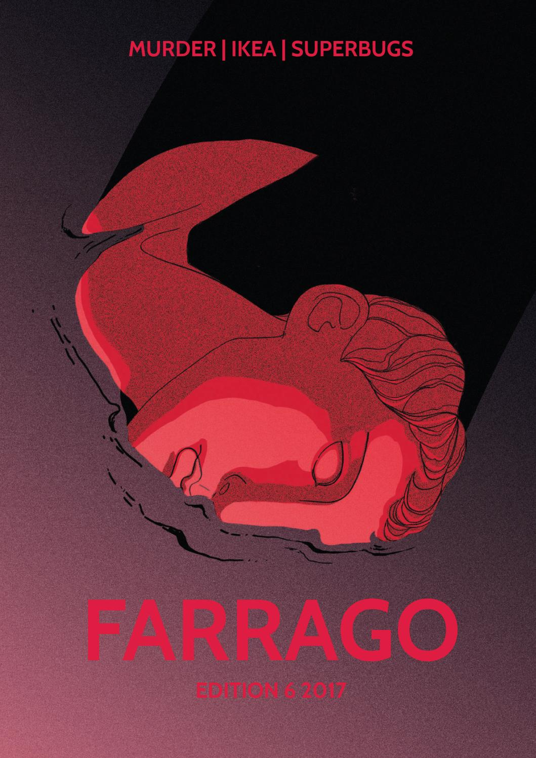 2017 Edition 6 by Farrago Magazine - issuu