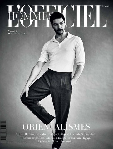 9876c126c89aeb L Officiel-Hommes, March April May Issue 63 by L Officiel Levant - issuu