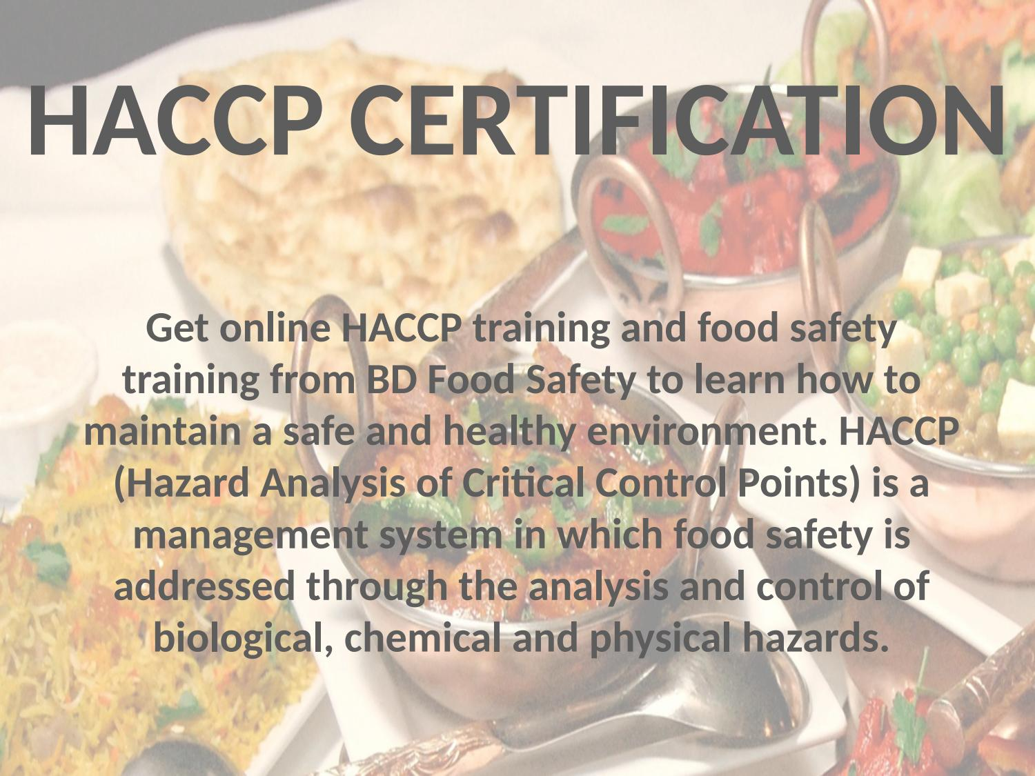 HACCP – The Best Practice to Ensure Food Safety  by BD Food