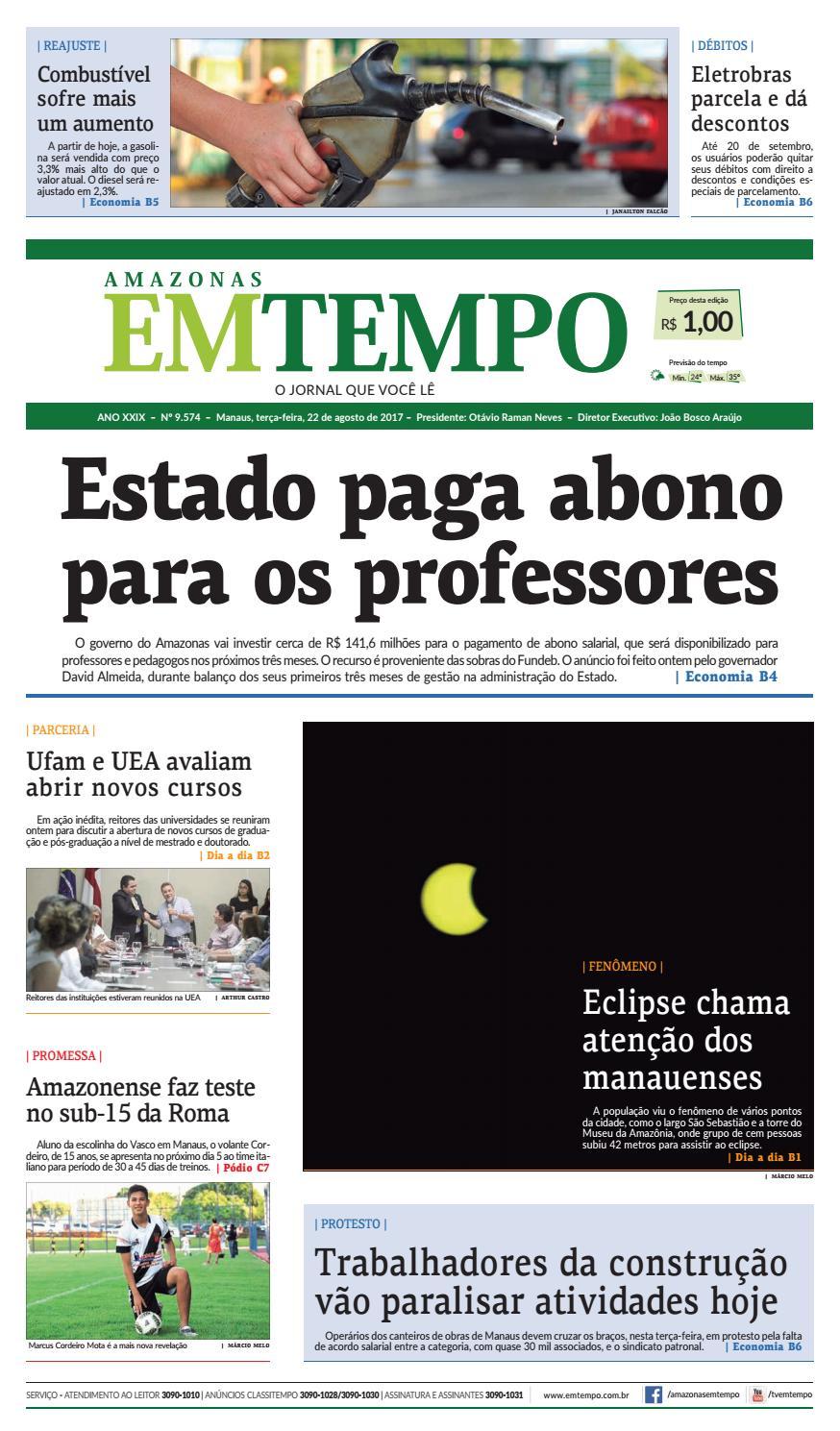 38a7debe94 EM TEMPO - 22 de Agosto de 2017 by Amazonas Em Tempo - issuu
