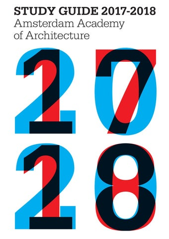 Study Guide_Amsterdam Academy Of Architecture_2017_2018 EN By ...