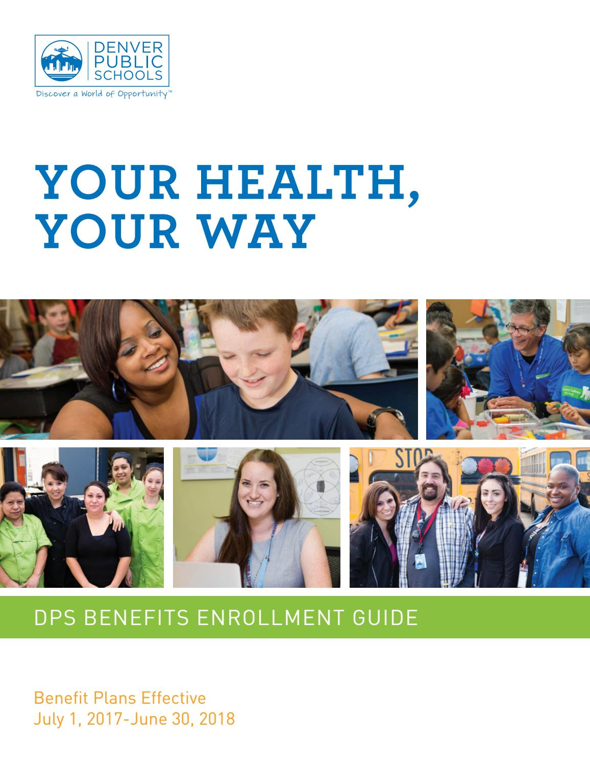 2017 18 Dps Benefits Enrollment Guide By Denver Public Schools Issuu