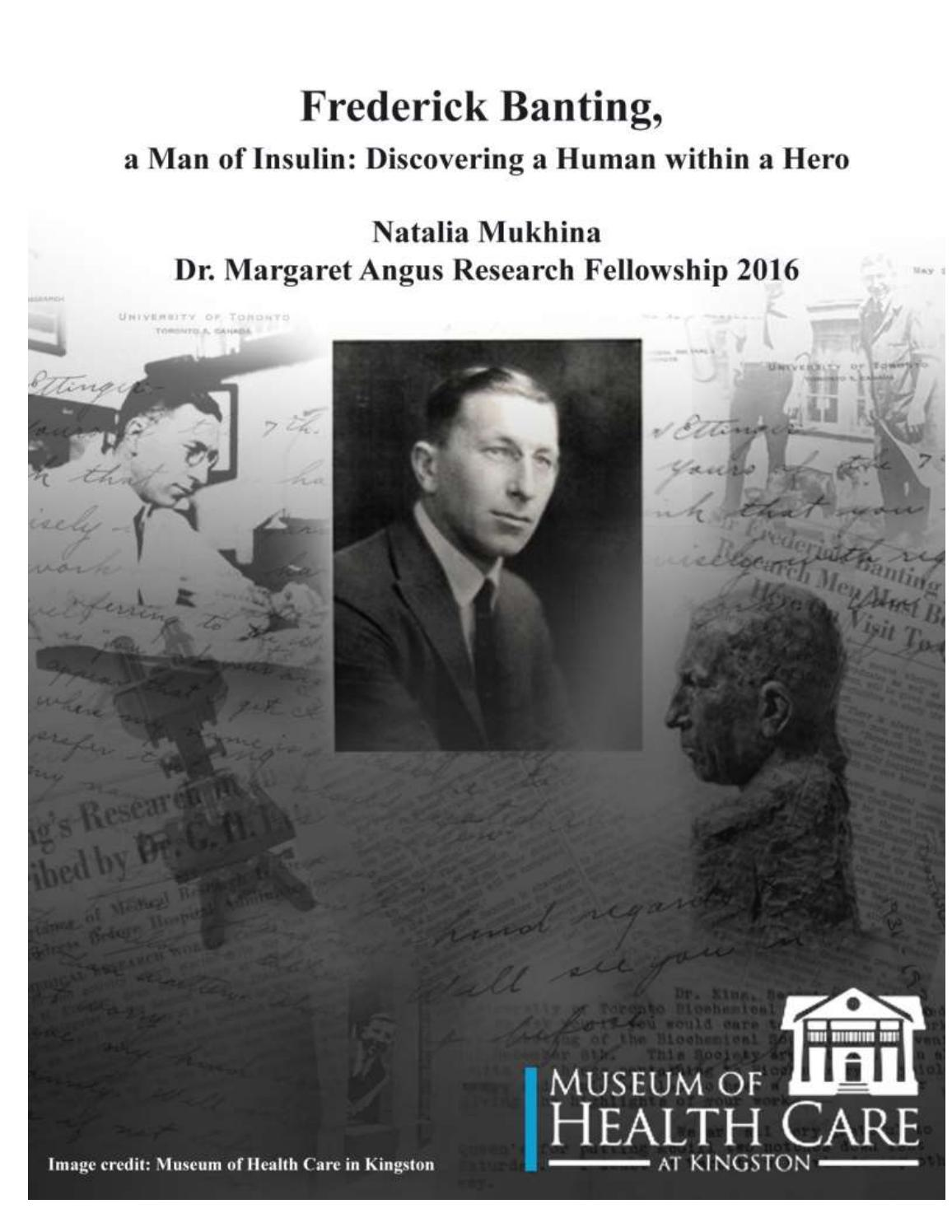 Frederick Banting, a Man of Insulin: Discovering a Human within a Hero by  Museum of Health Care - issuu