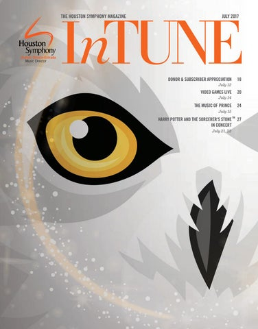 Intune The Houston Symphony Magazine July 2017 By Houston