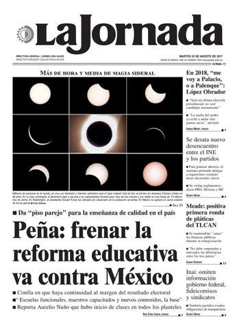 MARTES 22 DE AGOSTO DE 2017 CIUDAD DE MÉXICO • AÑO 33 • NÚMERO 11878 •  www.jornada.unam.mx 7a6980f2e2970