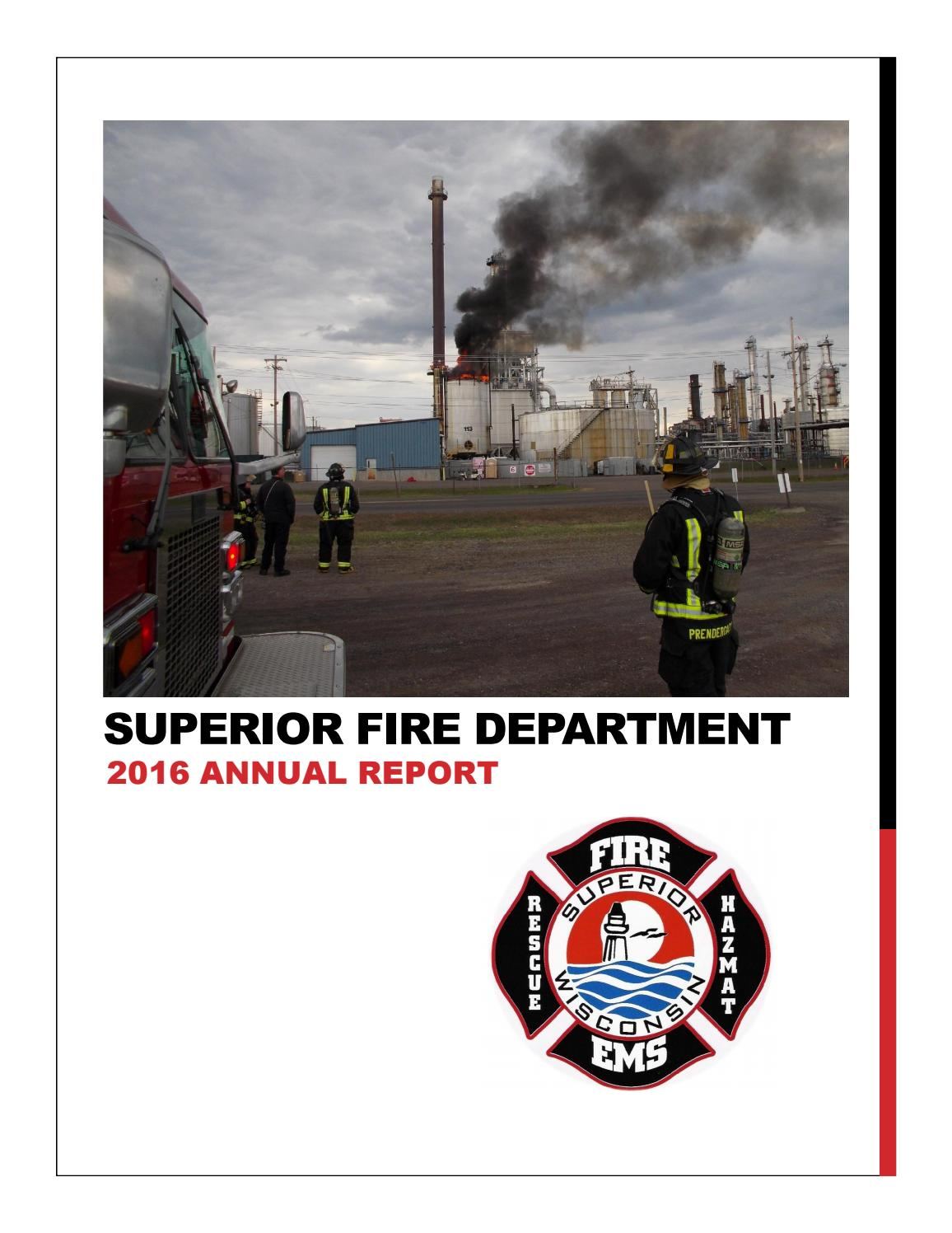 Superior Fire Department 2016 Annual Report by hegstromp@ci.superior.wi.us  - issuu