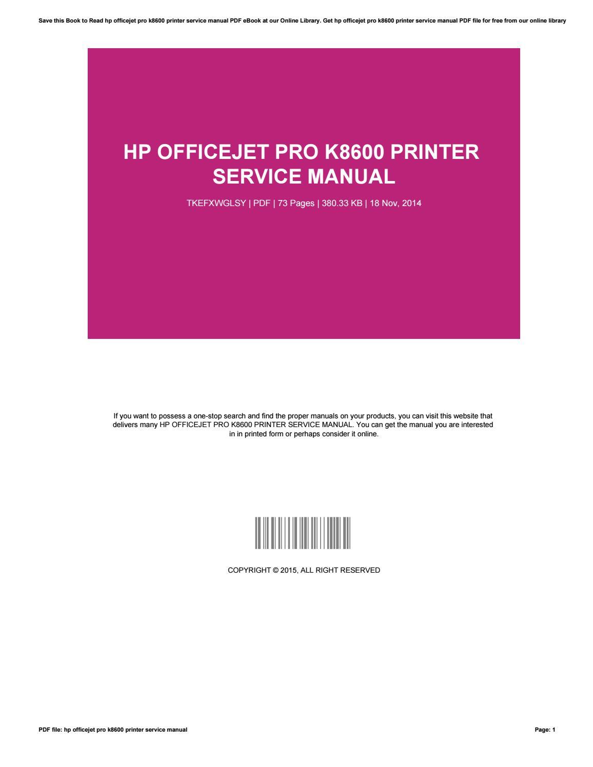 Hp officejet pro k8600 printer service manual by RandyDantzler4285 - issuu