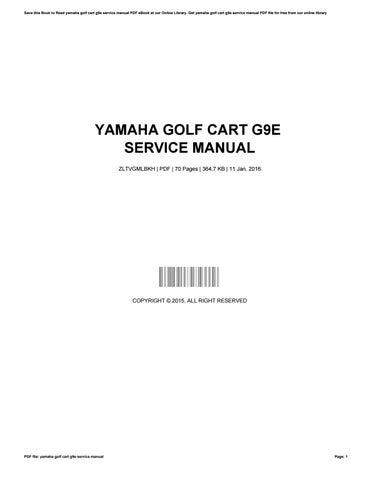 yamaha golf cart g9e service manual by thomasstromberg1290 issuu rh issuu com Yamaha G16 Service Manual PDF Yamaha G1 Service Manual