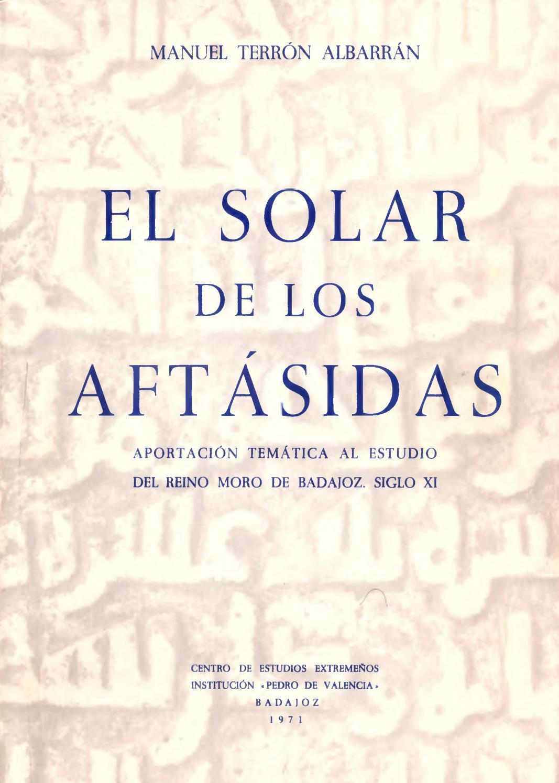 El Solar De Los Aftásidas Por Manuel Terrón Albarrán By