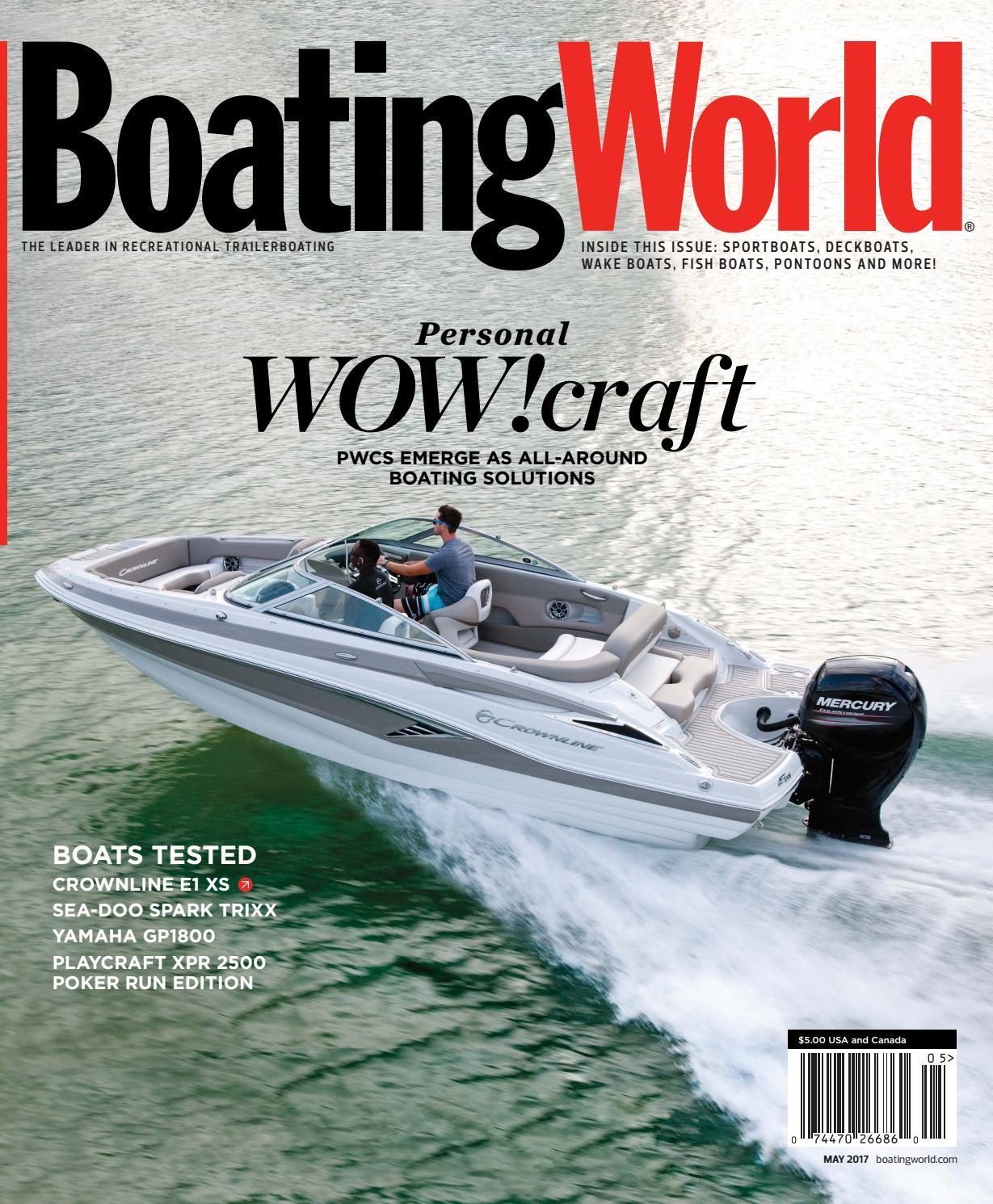 May 2017 U2013 Boating World Magazine By Duncan McIntosh Company   Issuu