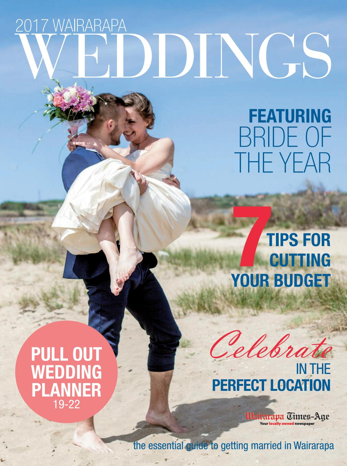 Wairarapa Weddings 2017 By Wairarapa Times Age Issuu