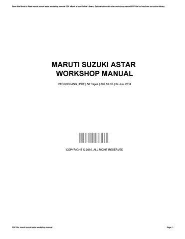 maruti suzuki astar workshop manual by donnythomas3839 issuu rh issuu com Maruti Cars in India Maruti A-Star Model 2011