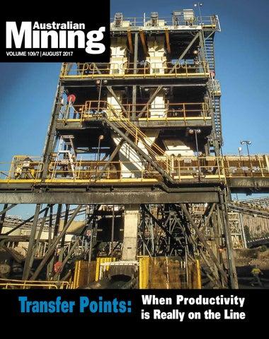 Australian Mining - August 2017 by PrimeCreative - issuu