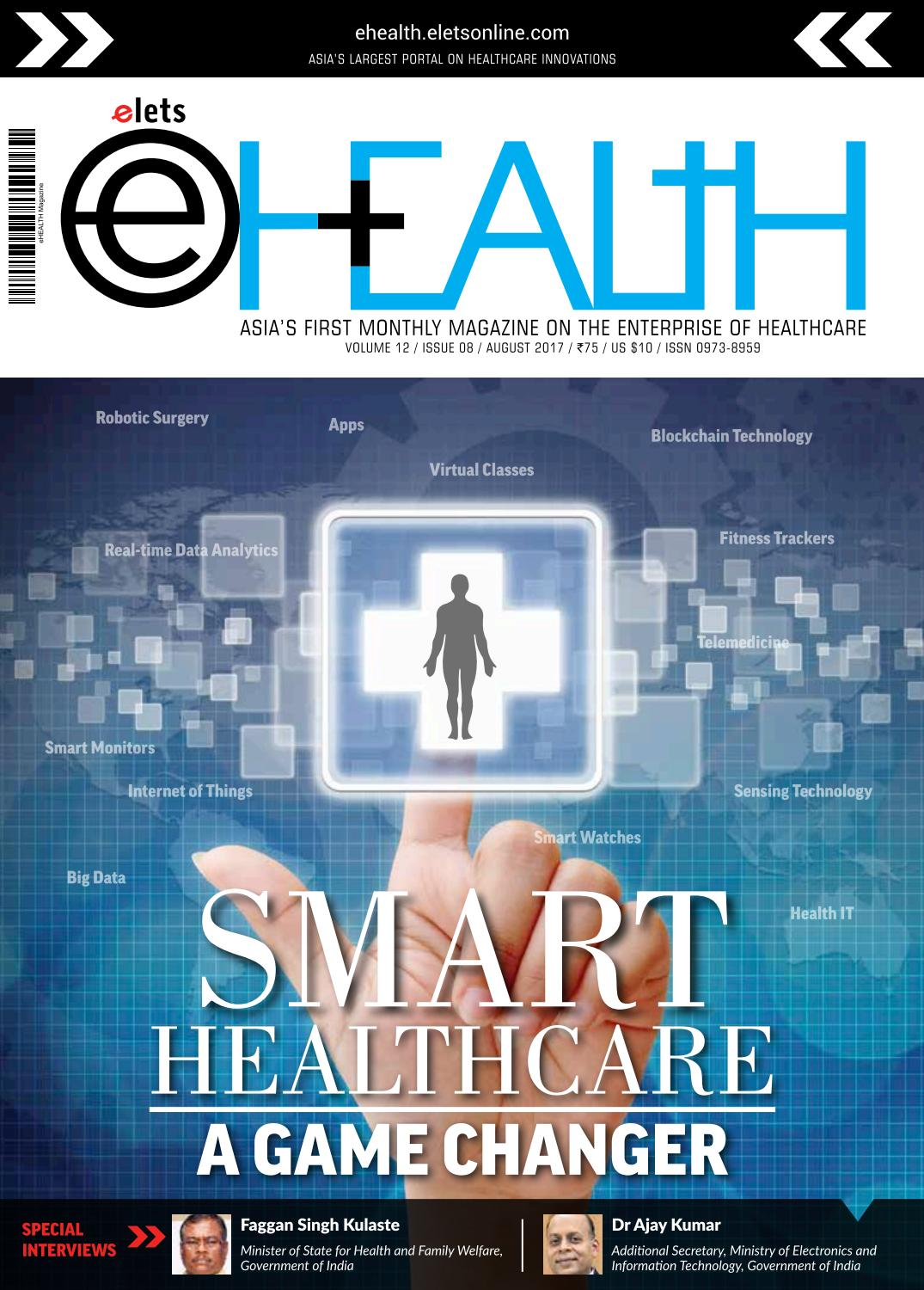 Ehealth Magazine - August 2017 by eHealth Magazine - Elets