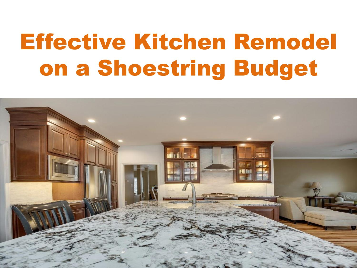 Effective Kitchen Remodel On A Shoestring Budget By Maria Wilson