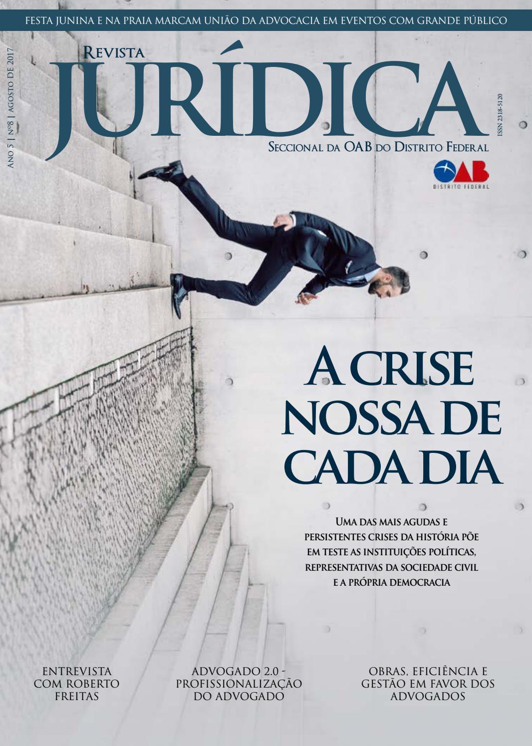 Revista Jurídica OAB DF - Agosto 2017 by Ordem dos Advogados do Brasil –  Seção do Distrito Federal - issuu 10622f100a63c