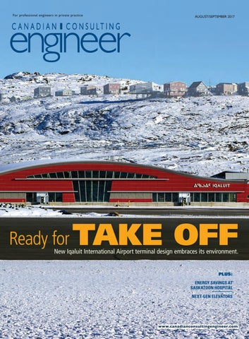 Canadian Consulting Engineer August/September 2017 by Annex Business