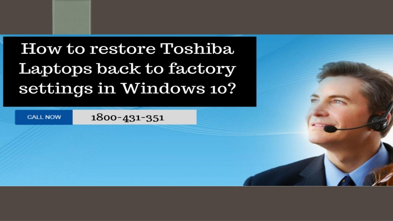 how can i reset my toshiba laptop back to factory settings