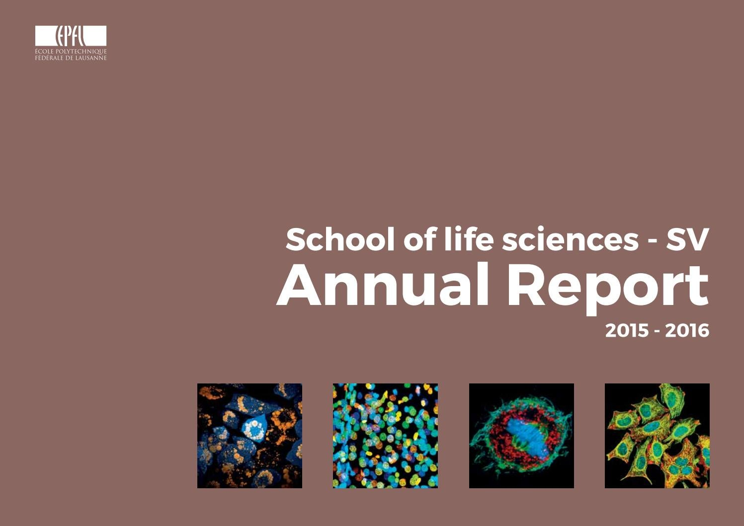 EPFL School of life sciences Annual Report 15-16 by EPFL