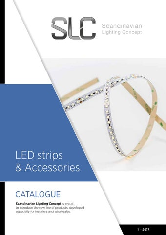 Led strips accessories catalogue scandinavian lighting concept is proud to introduce the new line of products developed especially for installers and