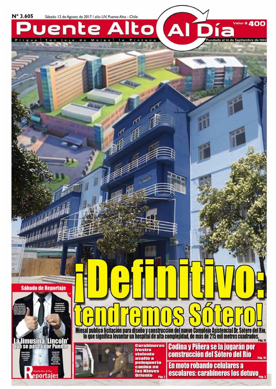 Edición N° 3.605 - 12 de Agosto de 2017 by Puente Alto Al Día - issuu aefead0b47e57