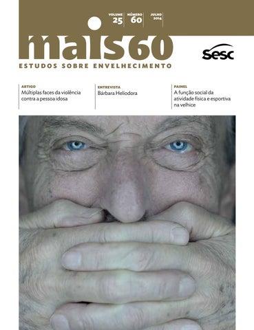 Mais 60 nº 60 múltiplas faces da violência contra a pessoa idosa by ... e219e49dc70a3