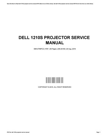 dell 1210s projector service manual by marylowell4434 issuu rh issuu com Epson Projector Manual Ceiling Mount Projector Screen