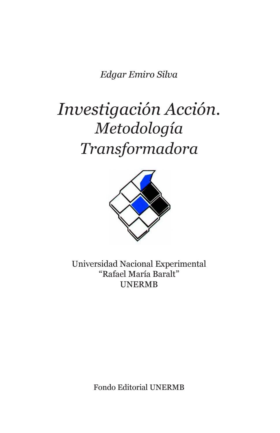 Investigacion accion metodologia transformadora by Félix2401 - issuu
