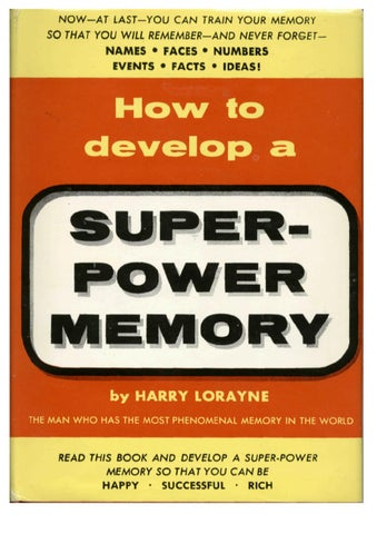 How To Develop A Super Power Memory By Harry Lorayne By