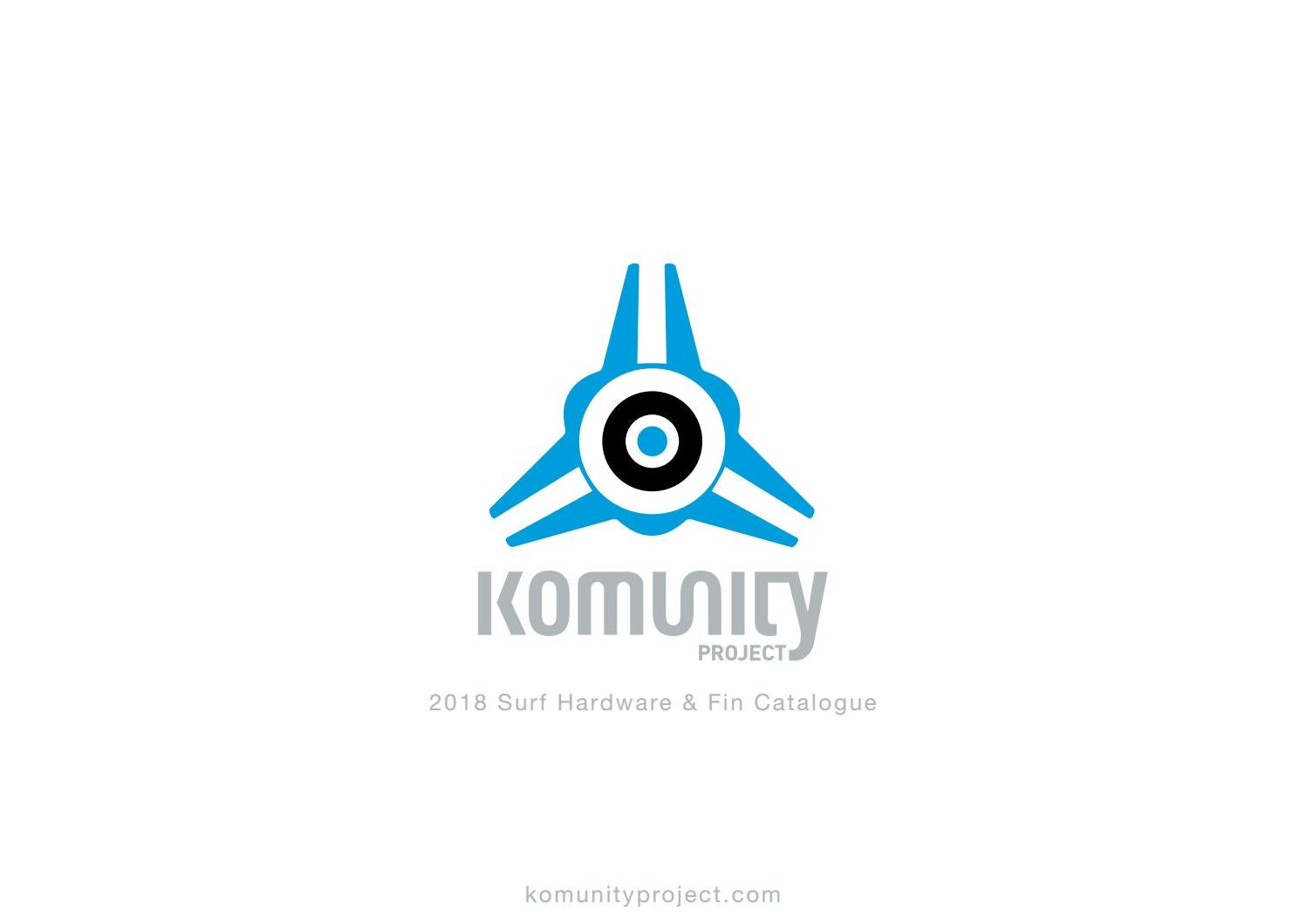 67fc5cc21765 Komunity Project Surf Hardware & Fins 2018 by Komunity Project - issuu