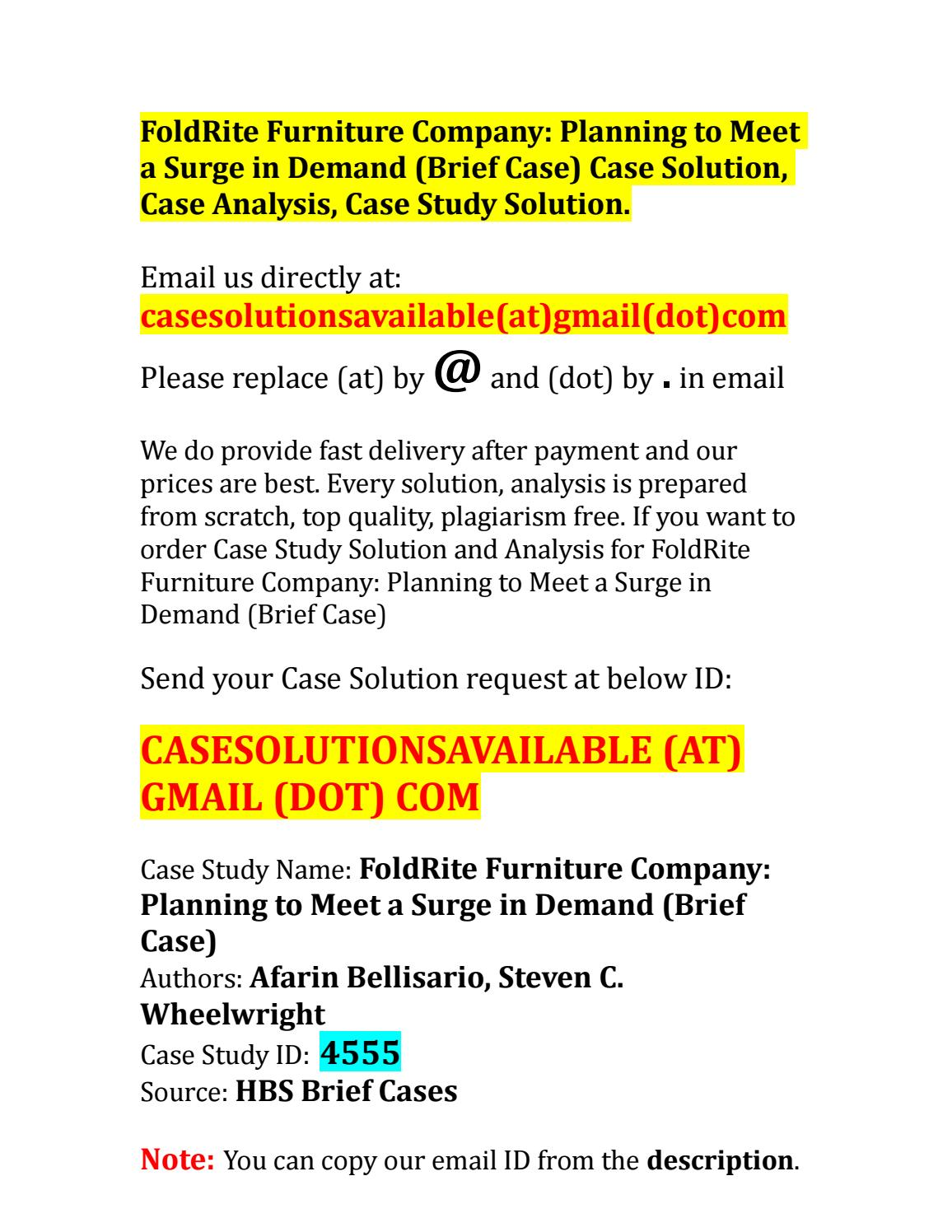 foldrite furniture case report Name of company nature of company – foldrite furniture co  more about essay on case study analysis oultine 2015 foldrit case study analysis paper 1328 words .