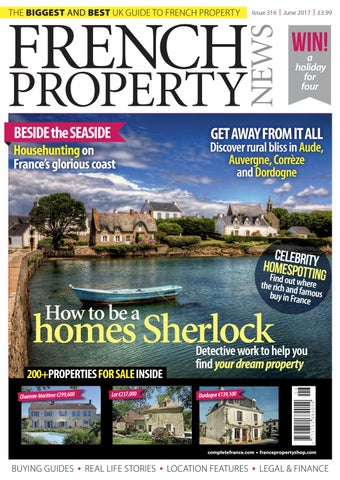 French Property News Issue 316 June 2017 By Quoctuankid Issuu