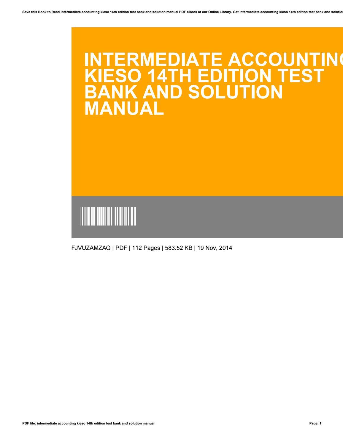Intermediate accounting kieso 14th edition test bank and solution manual by  SalvadorGlenn1682 - issuu