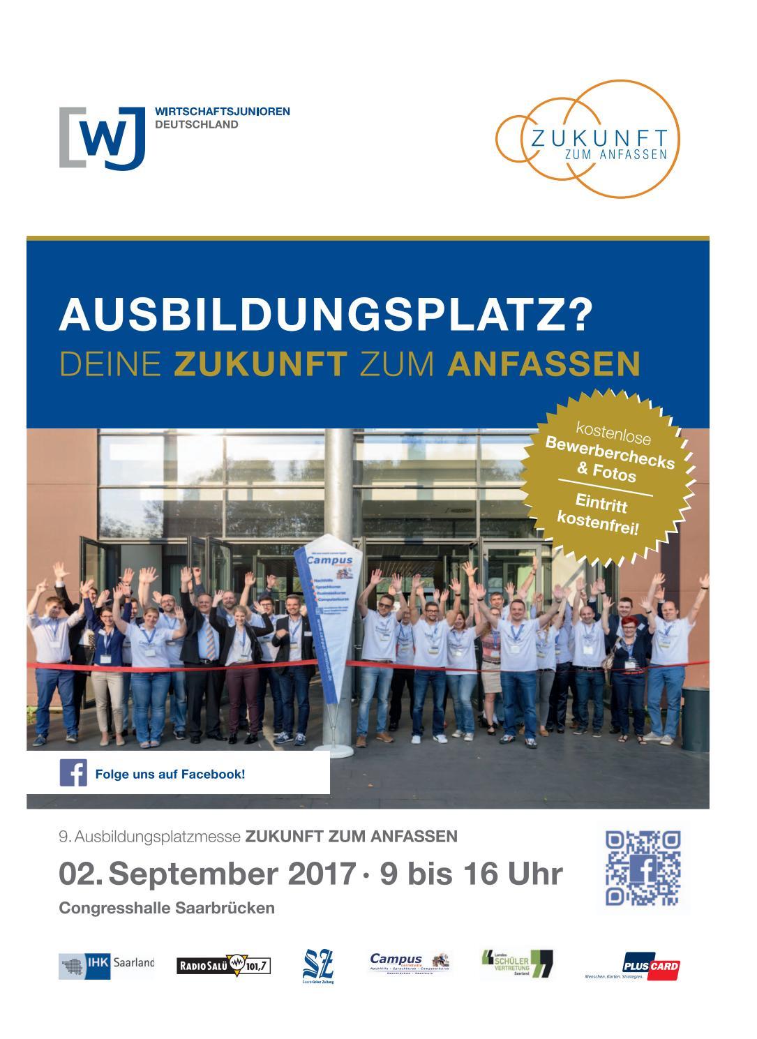 9. Ausbildungsmesse - Zukunft zum Anfassen 26.08.2017 by Saarbrücker  VerlagsService GmbH - issuu